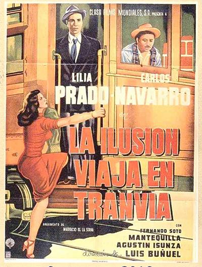 Illusion Travels by Streetcar - La Ilusion Viaja en Tranvia  - a film by Luis Bunuel